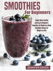 Smoothies For Beginners