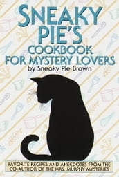 Sneaky Pie s Cookbook for Mystery Lovers