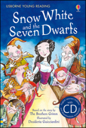 Snow White and the seven dwarfs. Con CD