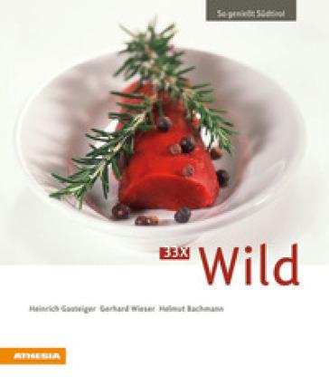 So geniesst Sudtirol 33 x wild - Heinrich Gasteiger pdf epub