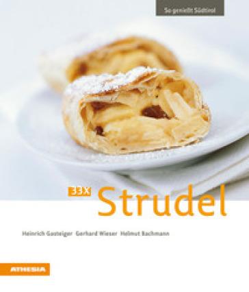So geniest Sudtirol 33 X strudel - Heinrich Gasteiger pdf epub