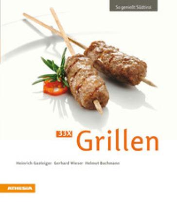So geniest Sudtirol 33 x grillen - Heinrich Gasteiger pdf epub