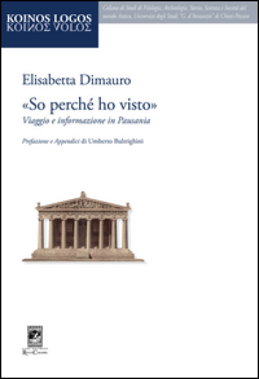 «So perché ho visto». Viaggio e informazione in Pausania - Elisabetta Dimauro | Thecosgala.com