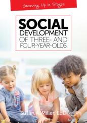 Social Development of Three- and Four-Year-Olds