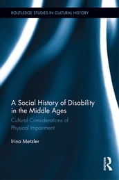 A Social History of Disability in the Middle Ages