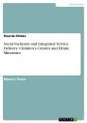 Social Inclusion and Integrated Service Delivery: Children's Centres and Ethnic Minorities