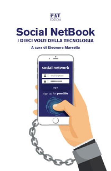 Social NetBook. I dieci volti della tecnologia - E. Marsella |