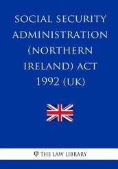 Social Security Administration (Northern Ireland) ACT 1992