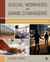 Social Workers as Game Changers
