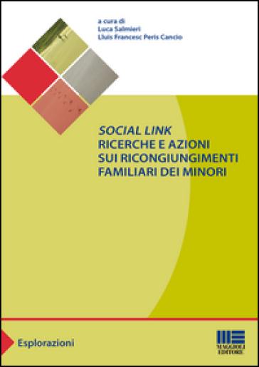 «Social link». Ricerche e azioni sui ricongiungimenti familiari dei minori - L. Salmieri |