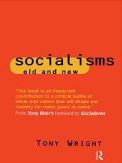 Socialisms: Old and New