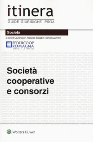 Società cooperative e consorzi. Con ebook - L. Macrì |