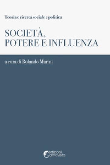 Società, potere e influenza - R. Marini | Jonathanterrington.com