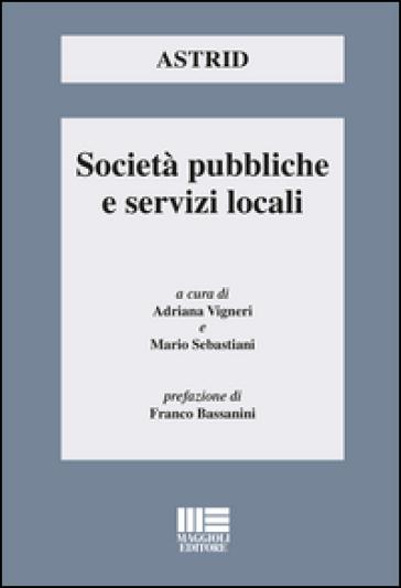 Società pubbliche e servizi locali - A. Vigneri pdf epub