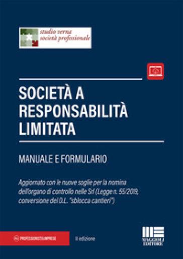 Società a responsabilità limitata. Manuale e formulario - Studio Verna Società Professionale |