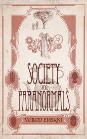 Society for Paranormals: Cases 1 - 3 Boxset