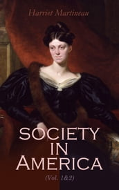Society in America (Vol. 1&2)