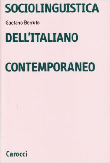Sociolinguistica dell'italiano contemporaneo