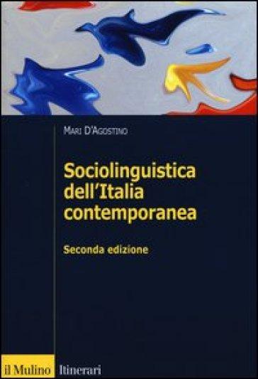 Sociolinguistica dell'Italia contemporanea - Mari D'Agostino   Jonathanterrington.com
