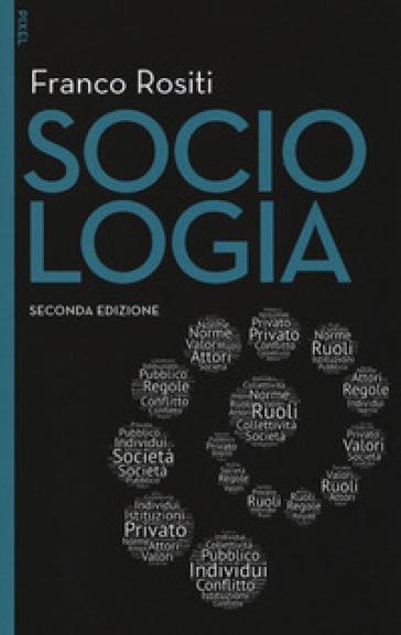 Sociologia. Con aggiornamento online - Franco Rositi |