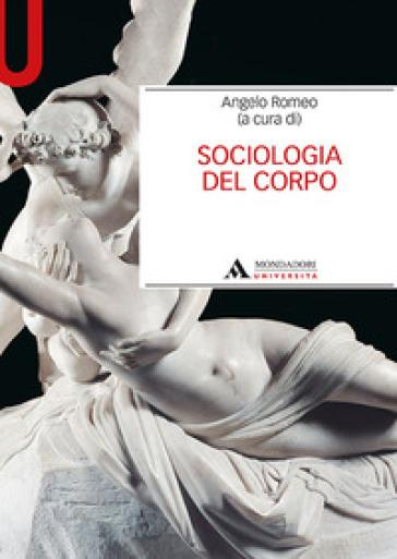 Sociologia del corpo - A. Romeo |