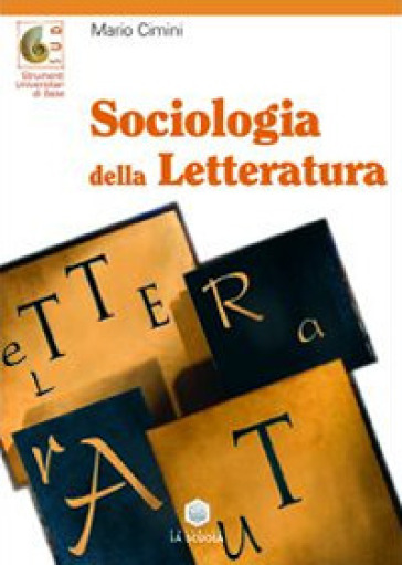 Sociologia della letteratura - Mario Cimini |