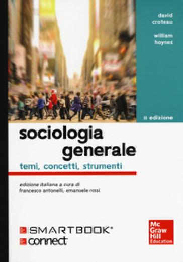 Sociologia generale. Temi, concetti, strumenti. Con Connect. Con e-book - David Croteau   Jonathanterrington.com