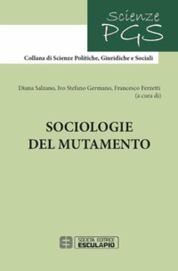 Sociologie del mutamento - D. Salzano  