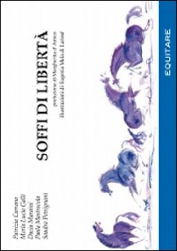 Soffi di libertà - E. Mola di Larissé  