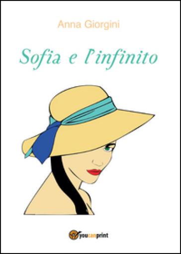 Sofia e l'infinito - Anna Giorgini  