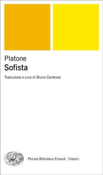 Sofista. Testo greco a fronte - Platone | Rochesterscifianimecon.com