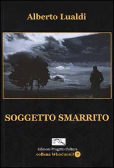 Soggetto smarrito - Alberto Lualdi | Ericsfund.org