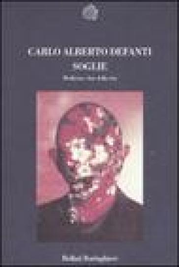 Soglie. Medicina e fine della vita - Carlo A. Defanti |