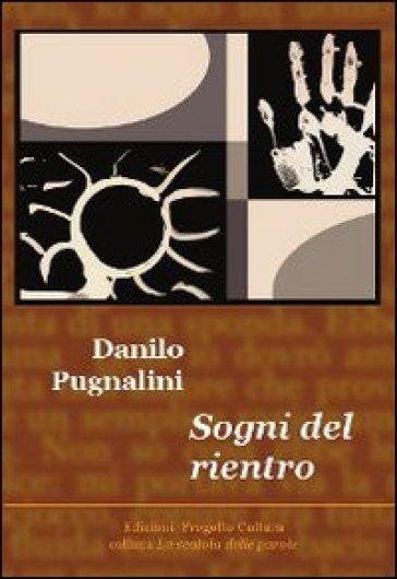 Sogni del rientro - Danilo Pugnalini   Ericsfund.org