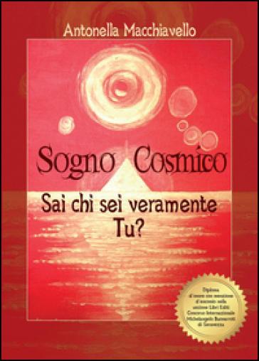 Sogno cosmico - Antonella Macchiavello  