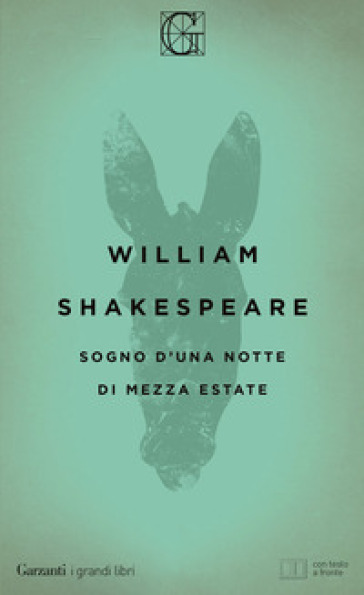 Sogno d'una notte di mezza estate. Testo inglese a fronte - William Shakespeare |