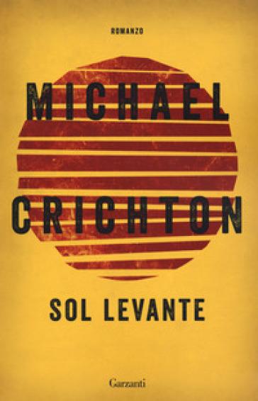 Sol levante - Michael Crichton   Jonathanterrington.com