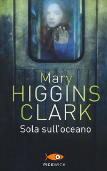Sola sull'oceano - Mary Higgins Clark | Jonathanterrington.com