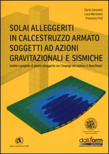 Solai alleggeriti in calcestruzzo armato soggetti ad azioni gravitazionali e sismiche - Dario Coronelli   Thecosgala.com