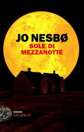 V TURNO - 2 giro - Gialli/Thriller/legal-thriller fate le vostre proposte ?tit=Sole+di+mezzanotte&aut=Jo+Nesb%C3%B8