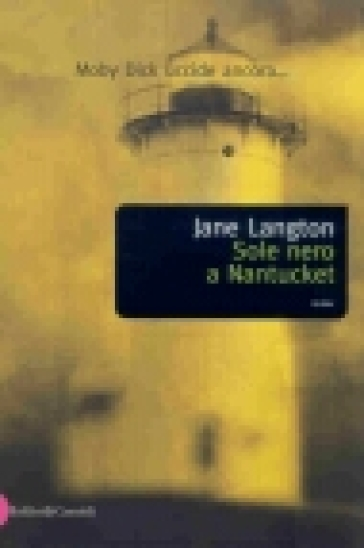 Sole nero a Nantucket - Jane Langton |