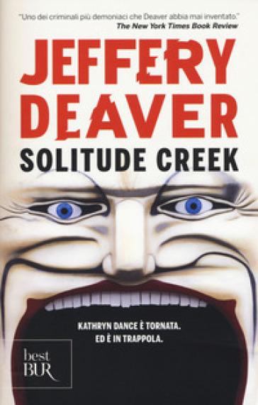 Solitude Creek - Jeffery Deaver   Rochesterscifianimecon.com