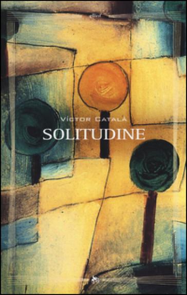 Solitudine - Victor Català  
