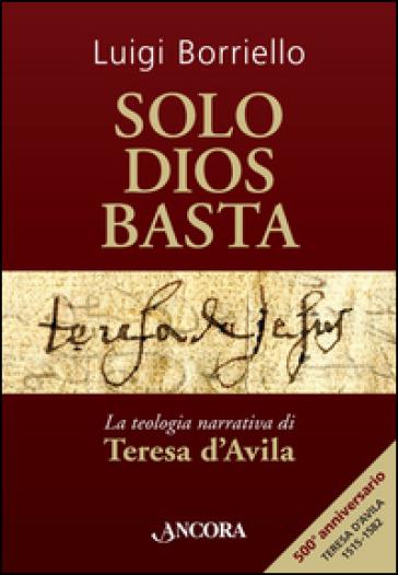 Solo Dios basta - Luigi Borriello  