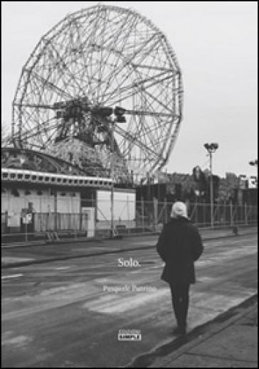 Solo - Pasquale Putrino | Rochesterscifianimecon.com