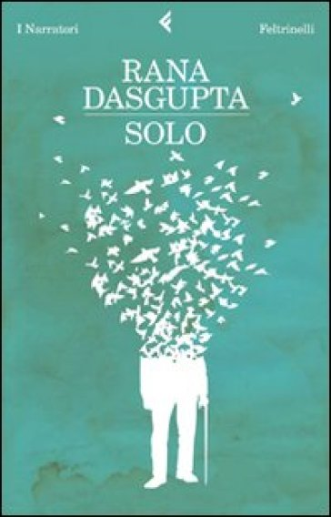 Solo - Rana Dasgupta   Kritjur.org