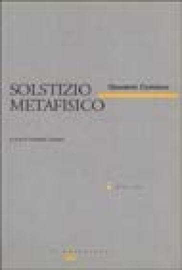 Solstizio metafisico - Giovanni Comisso |