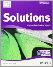 Solutions. Intermediate. Student's book. Per le Scuole superiori