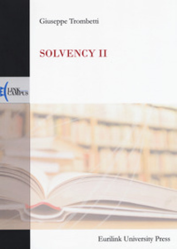 Solvency II - Giuseppe Trombetti   Thecosgala.com