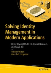 Solving Identity Management in Modern Applications